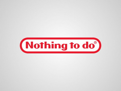 Nintendo - Nothing to do